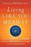 Living Like You Mean It By Ron Frederick