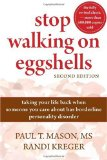 Stop Walking on Eggshells by Paul Mason and Randi Kreger