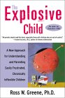 The Explosive Child by Ross Greene, Ph.D.